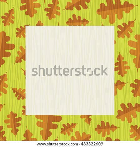 retro autumn frame with oak leaf pattern and wood texture