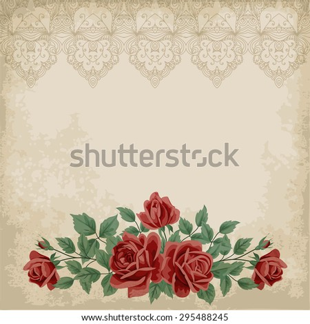 Retro background with colorful roses, lace border and old paper. Place for your text. Shabby chic vector illustration.