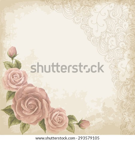 Retro background with colorful roses, lace border and old paper. Shabby chic vector illustration. - stock vector