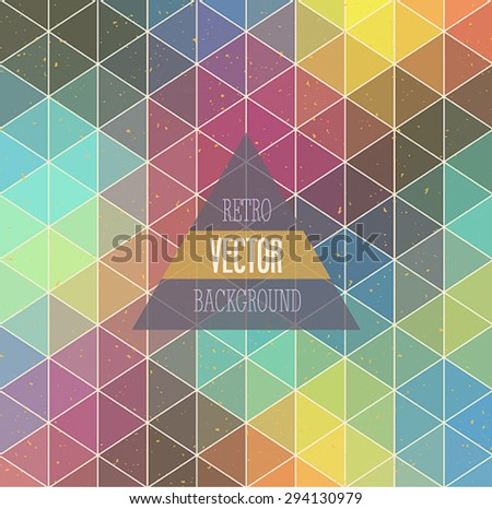 Retro background with triangles. Vector illustration. - stock vector