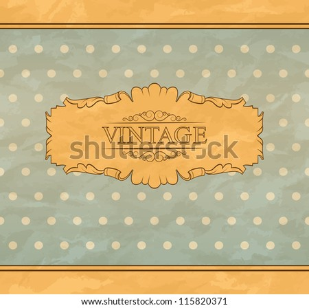 Retro background with vintage frame and place for you text. EPS 10