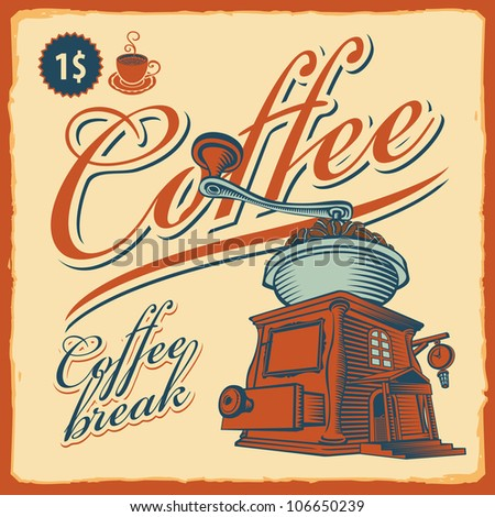 retro banner with the coffee grinder - cafe - stock vector
