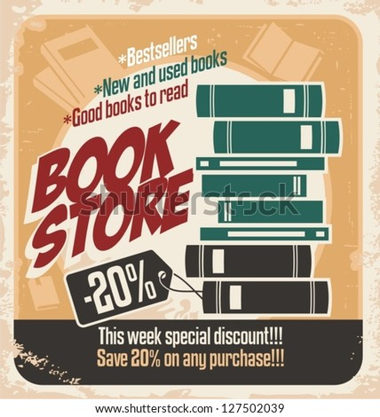Retro bookstore poster design. Vintage ad template with books. Vector illustration on old paper texture. - stock vector