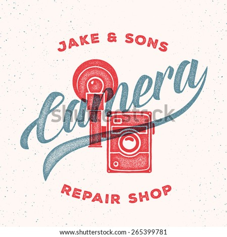 Retro Camera Repair Shop Logo or Label. Camera with Typography and Shabby Textures. Vintage Print Look. Good for Posters, Identity, T-shirts, etc. - stock vector