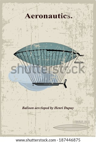 Retro Card, airship aeveloped by Henri Dupuy in the clouds - stock vector