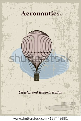 Retro card, Charles and Roberts balloon in the clouds - stock vector