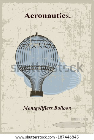 Retro card, Montgollfiers balloon in the clouds - stock vector