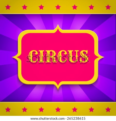 Retro circus poster with banner and stars  - stock vector