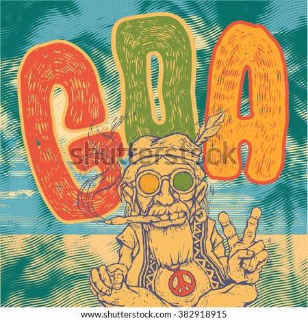 Retro design Goa with old hippie smokes marijuana and shows the peace symbol and hand-written fonts. vector illustration. - stock vector