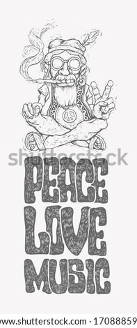 Retro design of Peace, Love and Music with old hippie smokes marijuana and shows the peace symbol and hand-written fonts. vector illustration.  - stock vector