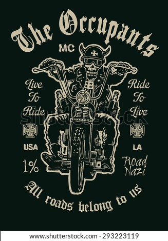 """Retro design """"The Occupants. All roads belong to us"""" t-shirt print with crazy biker skull in motorcycle glasses, helmet with horns and vintage fonts. vector illustration.  - stock vector"""
