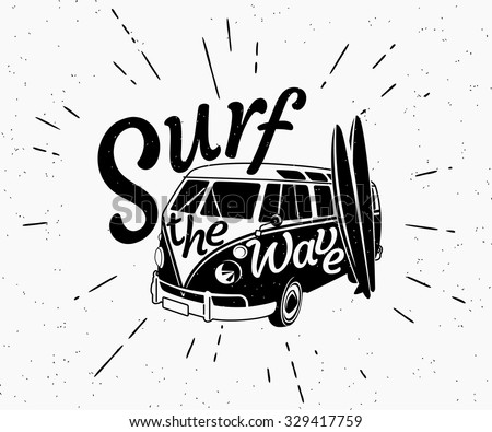 Retro grunge black and white illustration of surfer van with two surfboards and surf the wave text on the car. Hipster vector surf label isolated on white. Black 70s surfboard design for print - stock vector