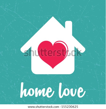 Retro home and house love poster - stock vector