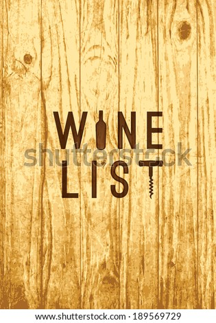 Retro label for wine list menu cover scorched on vintage old wood board - stock vector