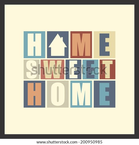 Retro letters  Home, Sweet Home  in frame  vector illustration - stock vector