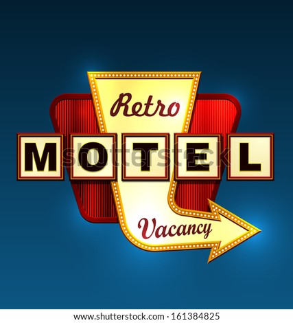 Retro motel road sign with an arrow. EPS10 vector. - stock vector