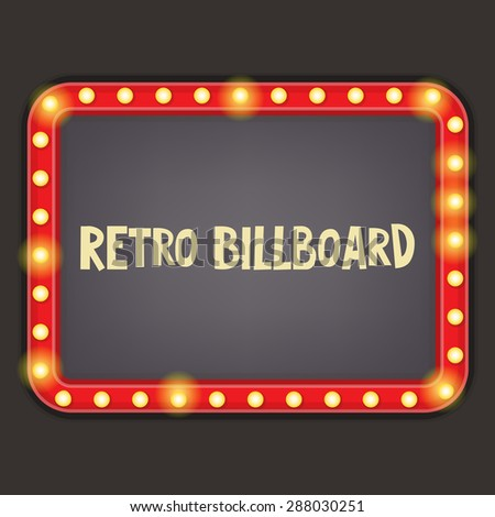 Retro Neon Sign. Vintage Billboard with Place for Text. Vector Illustrator. - stock vector
