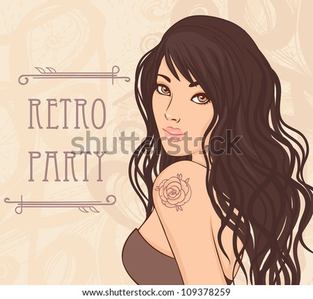 Retro party invitation design  (Glamour lady with rose tattoo on her shoulder). Vector illustration. - stock vector