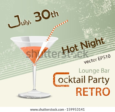 Retro party - poster design - cocktail glass - stock vector