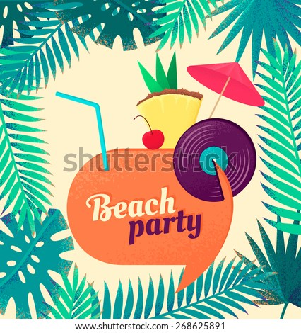 Retro party vector illustration with speech bubble and palm leaves. Cocktail, beach or retro music party concept. Design for poster, flyer or invitation - stock vector