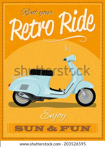 Retro poster design with vintage scooter illustration, sample text, banner and grunge texture - stock vector