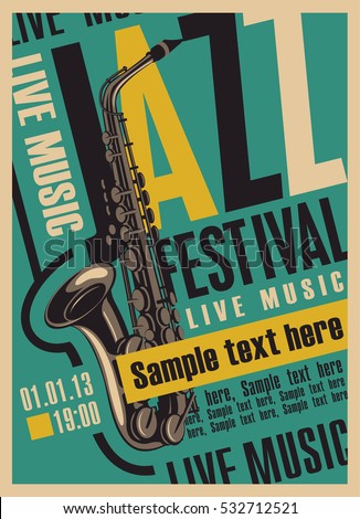 retro poster for the jazz festival with a saxophone