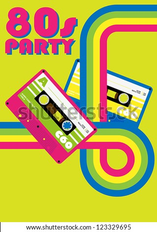 Retro Poster - 80s Party Flyer With Audio Cassette Tapes