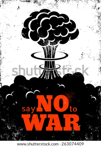 Retro poster Say no to war - stock vector