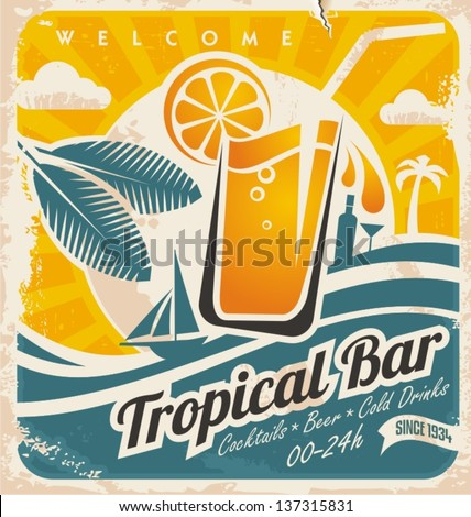Retro poster template for tropical bar. Beach bar vintage vector sign. Grunge seaside old paper card with cold drink and palm tree. - stock vector