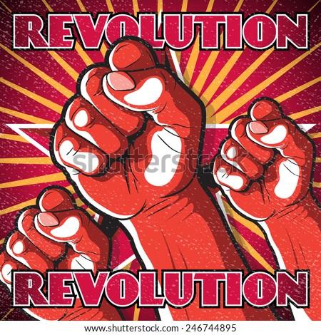 Retro Punching Fist Revolution Sign. Great illustration of Russian Propaganda style punching Fist symbolizing Revolution.  - stock vector
