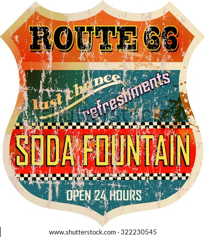 retro route sixty six soda fountain sign,fictional artwork, grungy style, vector