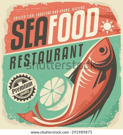 Retro seafood restaurant poster. Vintage fish specialties sign on old paper texture. Promotional ad design template. Food and drink background theme with fish drawing and typo with sun icon.  - stock vector
