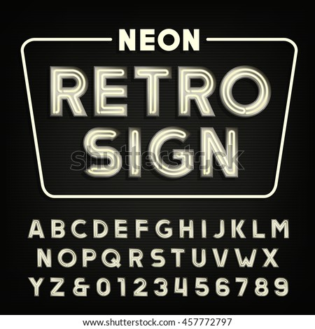 Retro Sign Alphabet Vintage Neon Tube Type Letters And Numbers Signboard Vector Font