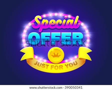 Retro sign with lamp Special offer badges.Special offer illustration. Vector illustration design with graphic element, emblem, discount, web page, flyer, promotion, application etc. - stock vector