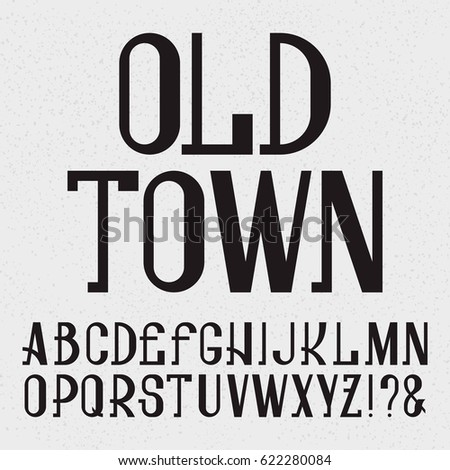 Retro Style Font Black Capital Letters Isolated English Alphabet With Text Old Town