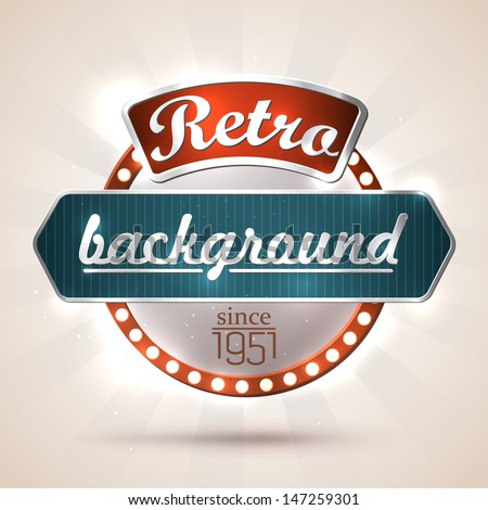 Retro style sign with copyspaces for your text. EPS10 vector - stock vector