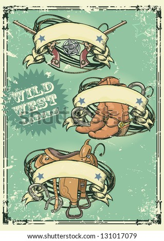 Retro style Wild West logos design with ribbon banners and space for text on it. Grunge effect is removable - stock vector