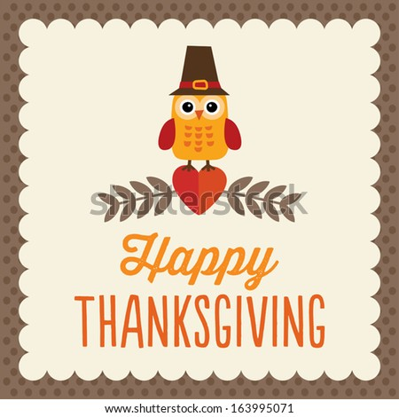 Retro Thanksgiving Day card design with cute little owl in Pilgrim hat on brown textured background. - stock vector