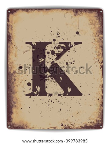 Retro tin plate style poster with capital letter K monogram. EPS10 vector format - stock vector