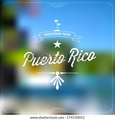 Retro travel typographical vintage touristic greeting stock photo retro travel typographical vintage touristic greeting label on blurry background greetings from puerto rico m4hsunfo