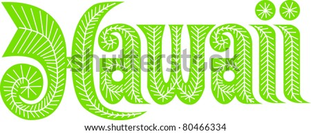 Retro Tropical Drawing of the Word Hawaii Vector Illustration - stock vector