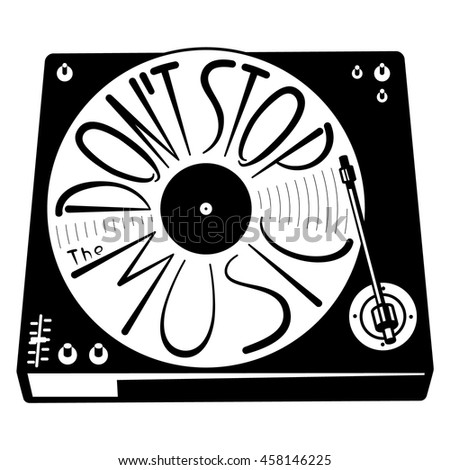 Retro turntable silhouette. Vector isolated illustration with vinyl records in black and white minimalist style. Lettering hand-drawn composition Don't stop the music. Design element - stock vector