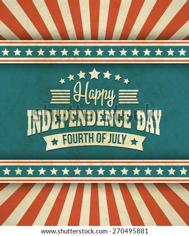 Retro typography card Independence Day. Vector illustration   - stock vector
