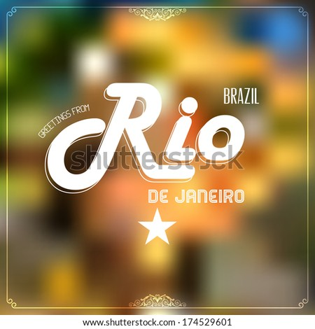 """Retro typography, Vintage Travel Greeting label on blurry background """"Greetings from Rio de Janeiro, Brazil"""", Vector design.  - stock vector"""