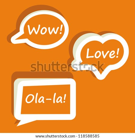 Retro Vector speech bubble for dialogue with text Wow love Ola-la easy to change   Orange icons - stock vector