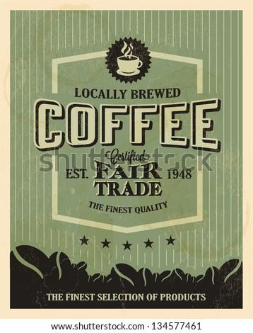 Retro Vintage Coffee Background with Typography - stock vector