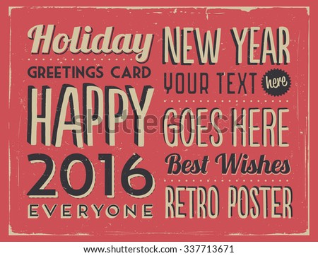 Retro Vintage Happy New Year Background for Greeting Card, Poster, Label and Other Decoration Surface with Typographic Elements  - stock vector