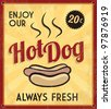 Retro Vintage Hotdog Tin Sign with Grunge Effect - stock vector