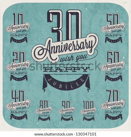 Retro Vintage style anniversary greeting collection in calligraphic design. Template of anniversary, jubilee or birthday card. Hand lettering calligraphic and typographic design. Blue grunge texture. - stock vector