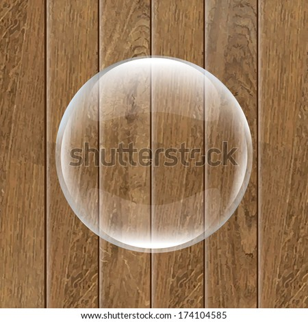 Retro Wooden Background With Glass Ball, With Gradient Mesh, Vector Illustration - stock vector